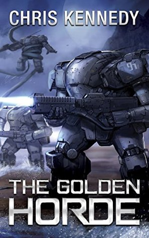 [PDF] [EPUB] The Golden Horde (The Revelations Cycle, #4) Download by Chris  Kennedy