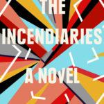 [PDF] [EPUB] The Incendiaries Download
