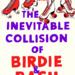 [PDF] [EPUB] The Inevitable Collision of Birdie and Bash Download