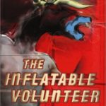 [PDF] [EPUB] The Inflatable Volunteer Download