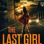 [PDF] [EPUB] The Last Girl (Detective Arla Baker #5) Download