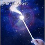 [PDF] [EPUB] The Last Secret: The Weight of Magic, Episode 8 Download