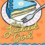 [PDF] [EPUB] The Luckiest Girl Download