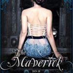 [PDF] [EPUB] The Maverick (Den Of The Fallen, #1) Download