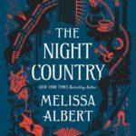 [PDF] [EPUB] The Night Country (The Hazel Wood, #2) Download