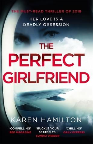 [PDF] [EPUB] The Perfect Girlfriend Download by Karen  Hamilton