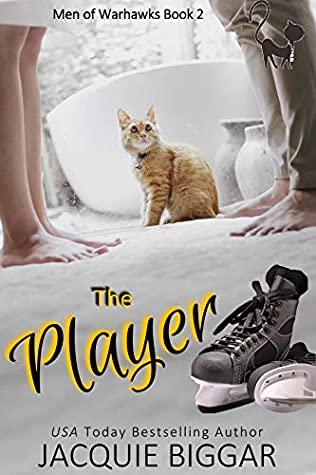 [PDF] [EPUB] The Player (Men of WarHawks Book 2) Download by Jacquie Biggar