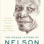 [PDF] [EPUB] The Prison Letters of Nelson Mandela Download