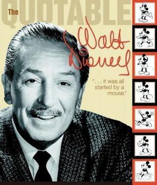 [PDF] [EPUB] The Quotable Walt Disney Download by Kiki Thorpe