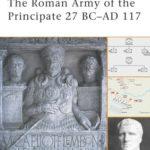 [PDF] [EPUB] The Roman Army of the Principate 27 BC–AD 117 Download