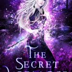 [PDF] [EPUB] The Secret Witch (The Coven: Academy Magic #5) Download