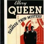 [PDF] [EPUB] The Siamese Twin Mystery (Ellery Queen Detective, #7) Download