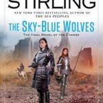 [PDF] [EPUB] The Sky-Blue Wolves (Emberverse #15) Download