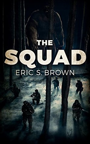 [PDF] [EPUB] The Squad Download by Eric S. Brown