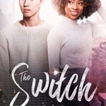 [PDF] [EPUB] The Switch: A Friends To Lovers Romance Download
