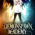 [PDF] [EPUB] Trial One (Demonspawn Academy #1) Download