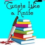 [PDF] [EPUB] Twists like a Knife: a clean cozy mystery (The Murderous Chapters Series Book 2) Download