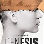[PDF] [EPUB] Unknown 9: Genesis (Genesis Trilogy #1) Download