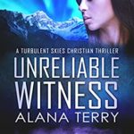 [PDF] [EPUB] Unreliable Witness (Turbulent Skies #3) Download