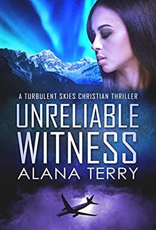[PDF] [EPUB] Unreliable Witness (Turbulent Skies #3) Download by Alana Terry
