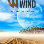 [PDF] [EPUB] Walls of Wind: The Complete Trilogy Download