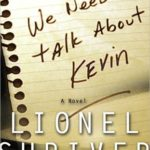 [PDF] [EPUB] We Need to Talk about Kevin Download