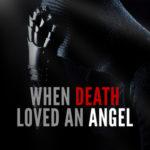 [PDF] [EPUB] When Death Loved an Angel Download