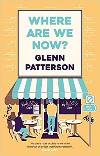 [PDF] [EPUB] Where Are We Now? Download by Glenn Patterson