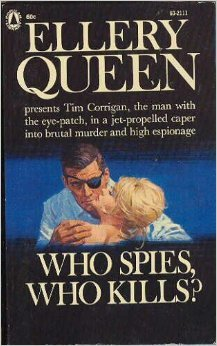 [PDF] [EPUB] Who Spies, Who Kills? Download by Ellery Queen
