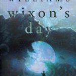 [PDF] [EPUB] Wixon's Day Download