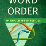[PDF] [EPUB] Word Order in English Sentences Download