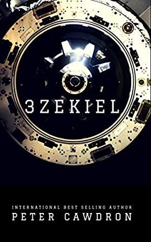 [PDF] [EPUB] 3zekiel Download by Peter Cawdron