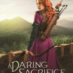 [PDF] [EPUB] A Daring Sacrifice (An Uncertain Choice, #2) Download