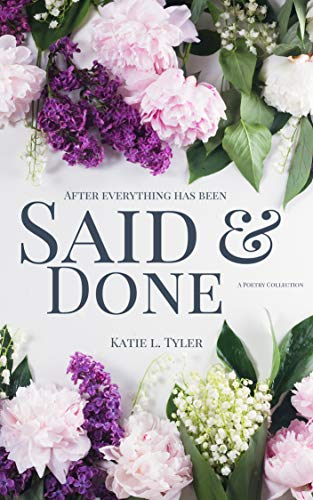 [PDF] [EPUB] After Everything Has Been Said and Done Download by Katie L. Tyler