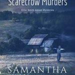 [PDF] [EPUB] Amish Scarecrow Murders (Ettie Smith Amish Mysteries #20) Download