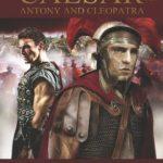 [PDF] [EPUB] Antony and Cleopatra: Part I – Antony (Marching With Caesar #4) Download