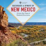 [PDF] [EPUB] Backroads Byways of New Mexico: Drives, Day Trips, and Weekend Excursions Download
