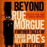 [PDF] [EPUB] Beyond Rue Morgue Anthology: Further Tales of Edgar Allan Poe's 1st Detective Download