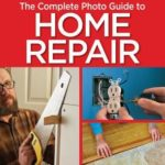 [PDF] [EPUB] Black and Decker The Complete Photo Guide to Home Repair, 4th Edition Download