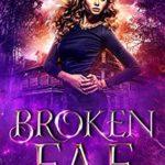 [PDF] [EPUB] Broken Fae (Faerie Tales, #1) Download