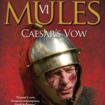 [PDF] [EPUB] Caesar's Vow (Marius' Mules, #6) Download