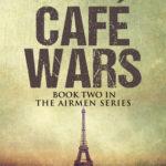 [PDF] [EPUB] Café Wars: Book Two in The Airmen Series Download