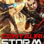 [PDF] [EPUB] Centauri Storm Download