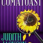 [PDF] [EPUB] Comatoast (A Val Valentyn Humorous Mystery #2) Download