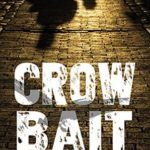 [PDF] [EPUB] Crow Bait Download
