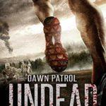 [PDF] [EPUB] Dawn Patrol: (Undead Ultra Prequel) Download