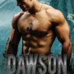 [PDF] [EPUB] Dawson (Alpha Company Renegades, #4) Download