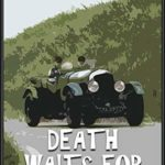 [PDF] [EPUB] Death Waits for No Lady: a historical murder mystery set in Yorkshire (Book 2) Download