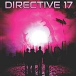 [PDF] [EPUB] Directive 17: A Post-Apocalyptic Thriller Download