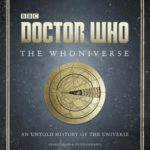 [PDF] [EPUB] Doctor Who: The Whoniverse: The Untold History of Space and Time Download